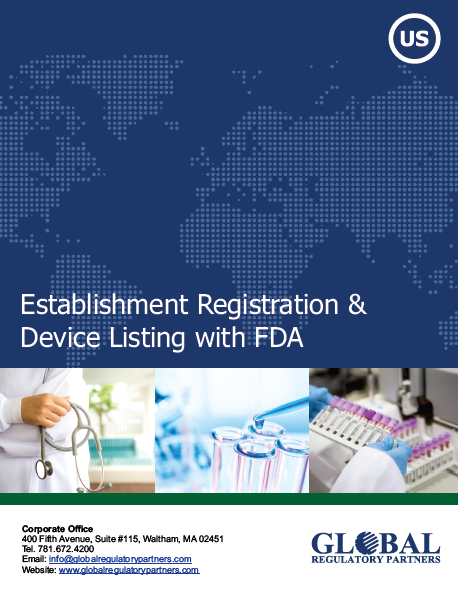 Establishment Registration and Device listing with FDA
