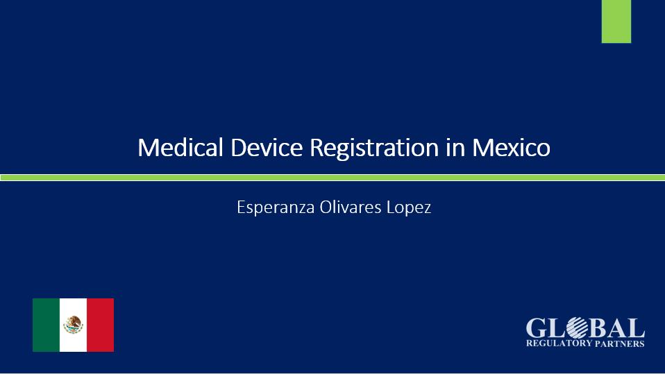Medical Device registration mexico_global_regulatory_partners