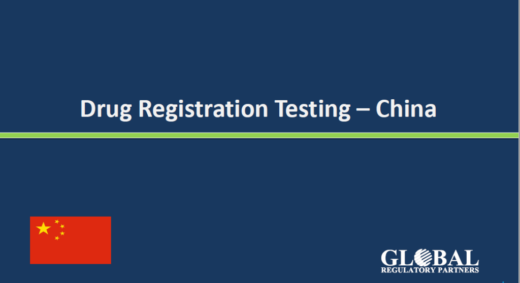 Drug Registration Testing China ( NMPA) _GRP Inc. Presentation