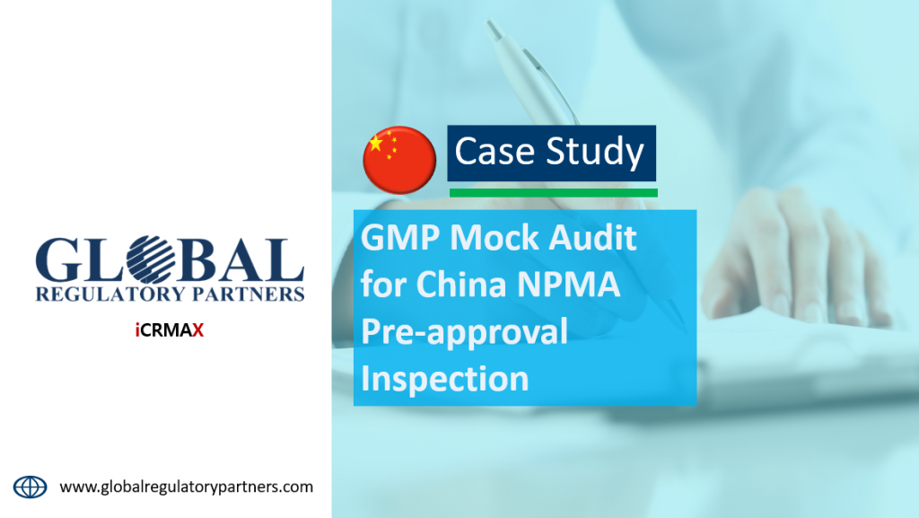 GMP Mock Audit for China NPMA Pre-approval Inspection