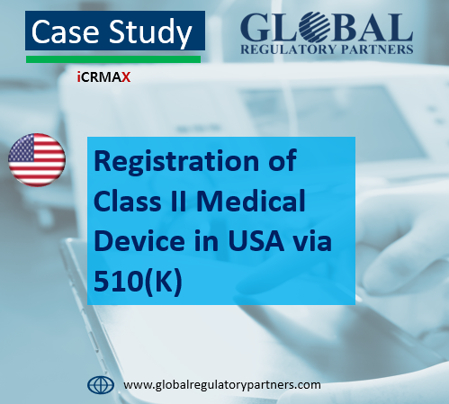 Registration of Class II Medical Device in USA via 510(K)
